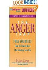The Anger Trap: Free Yourself from the Frustrations that Sabotage Your Life by Dr. Les Carter and Kirby Heybourne