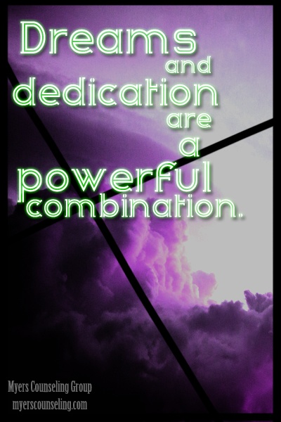 Inspirational Quote of the Day: Dreams and Dedication