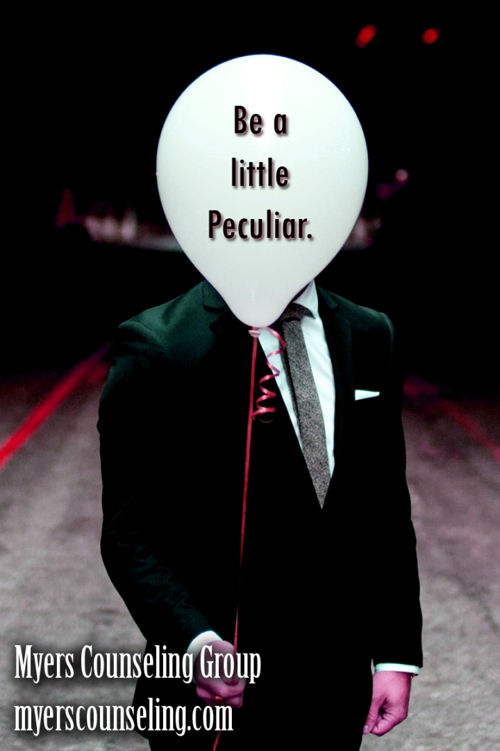 Inspirational Quote of the Day: Peculiar