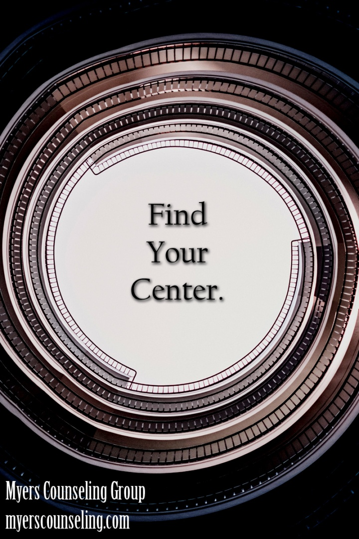Inspirational Quote of the Day: Center