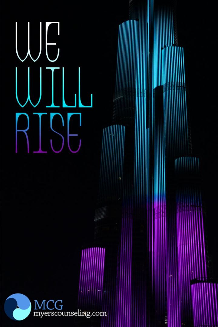 Inspirational Quote of the Day: We Will Rise
