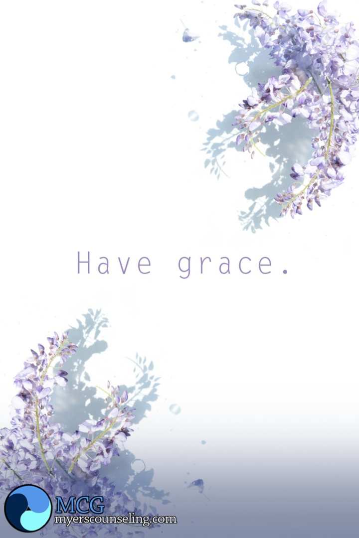 Inspirational Quote of the Day: Have Grace