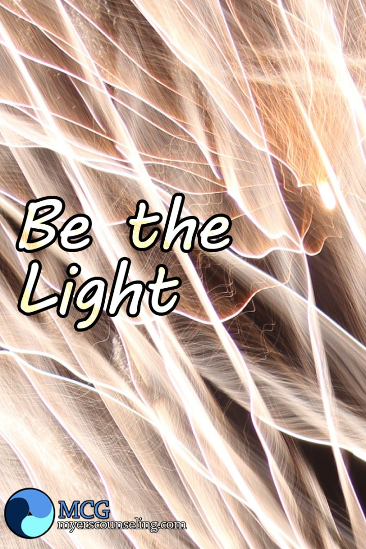 Inspirational Quote of the Day: Be the Light